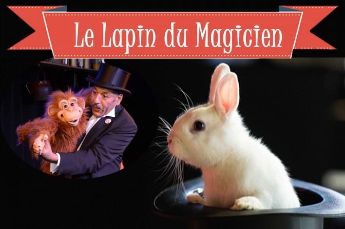 Spectacle Le Lapin du Magicien
